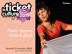 Ticket culture 2019 - Marie Bizarre brise la glace